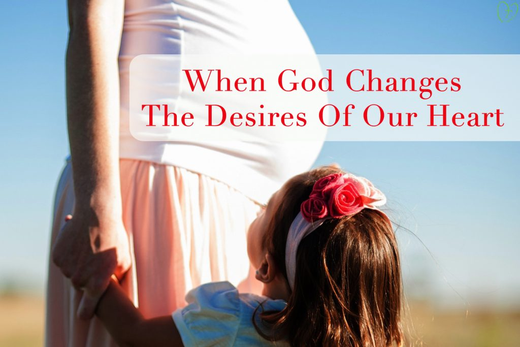 When God Changes the Desires of Your Heart