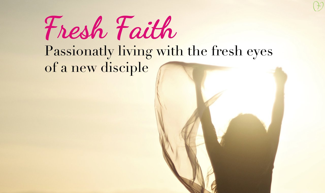 Living a Passionate New Christian Life