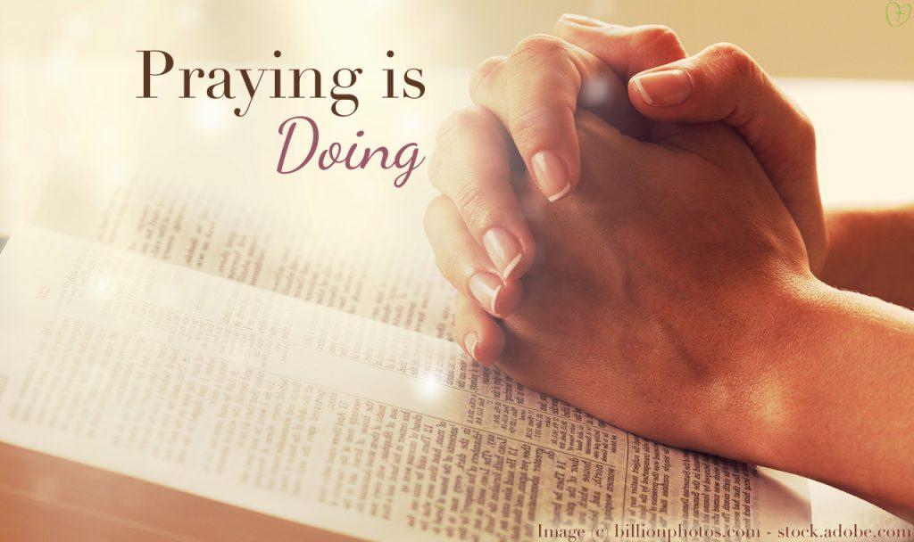 Praying is Doing