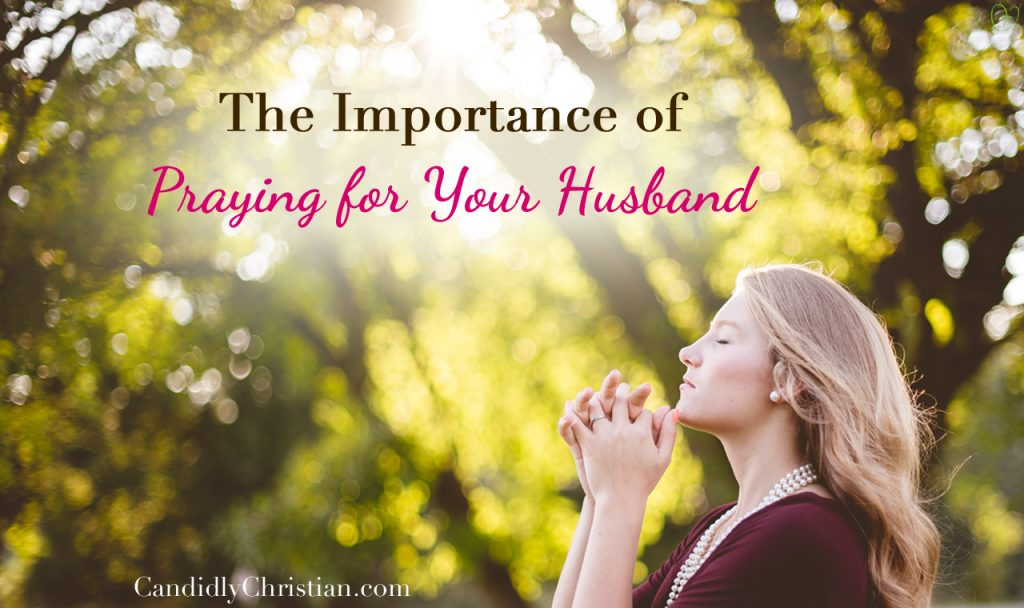 Supplicate: The Importance of Praying for Your Husband