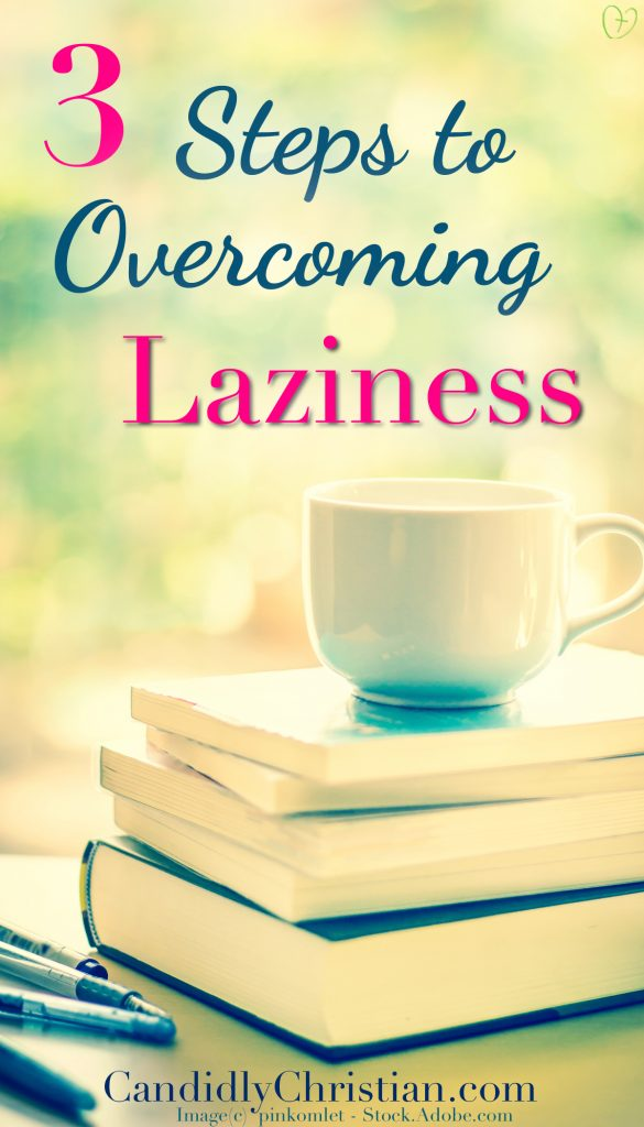 3 Steps to overcoming laziness