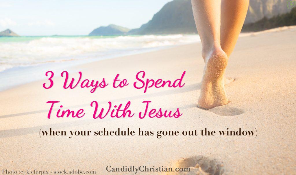 Summer Schedules & Jesus