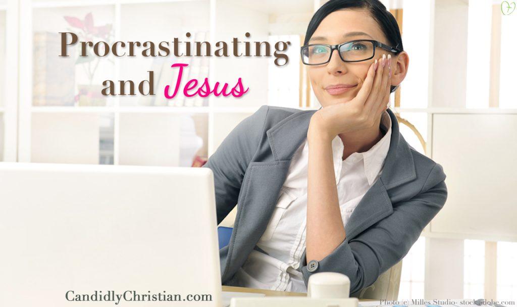 Procrastination & A Spiritual Revelation