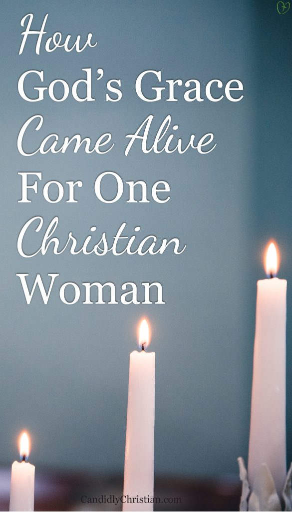 How God's grace came alive for one Christian woman....