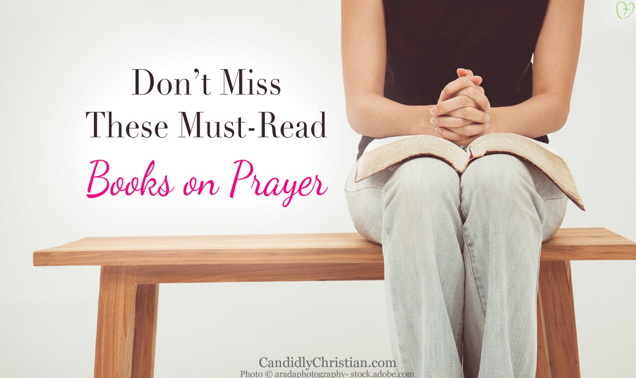 5 of the Best Books on Prayer