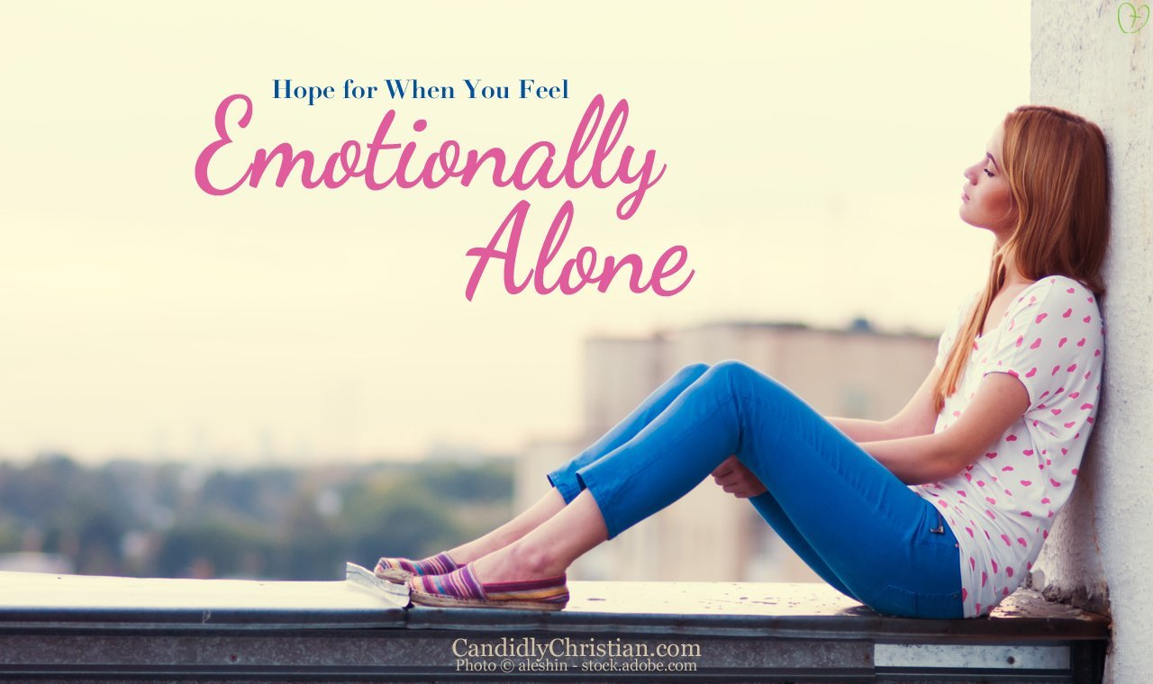 Hope For When You Feel Emotionally Alone