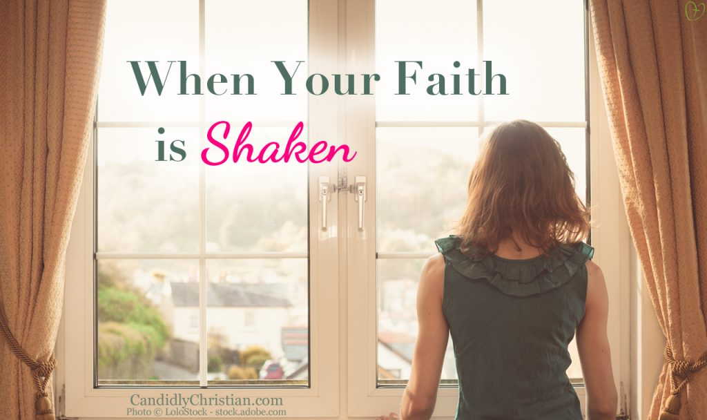 How to Keep The Faith When You Are Shaken