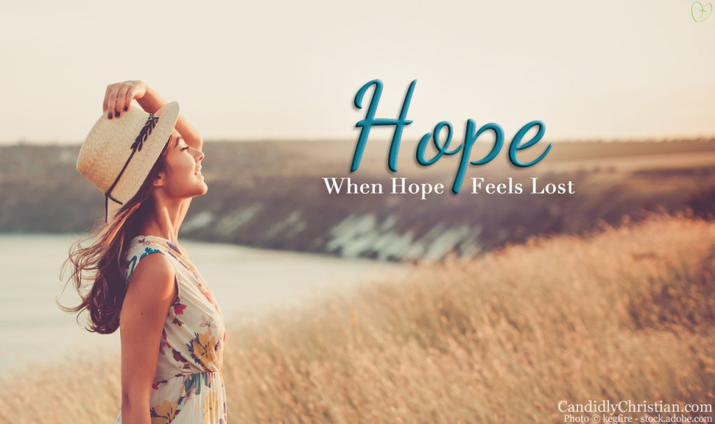 Hope For When Your Hope Feels Lost