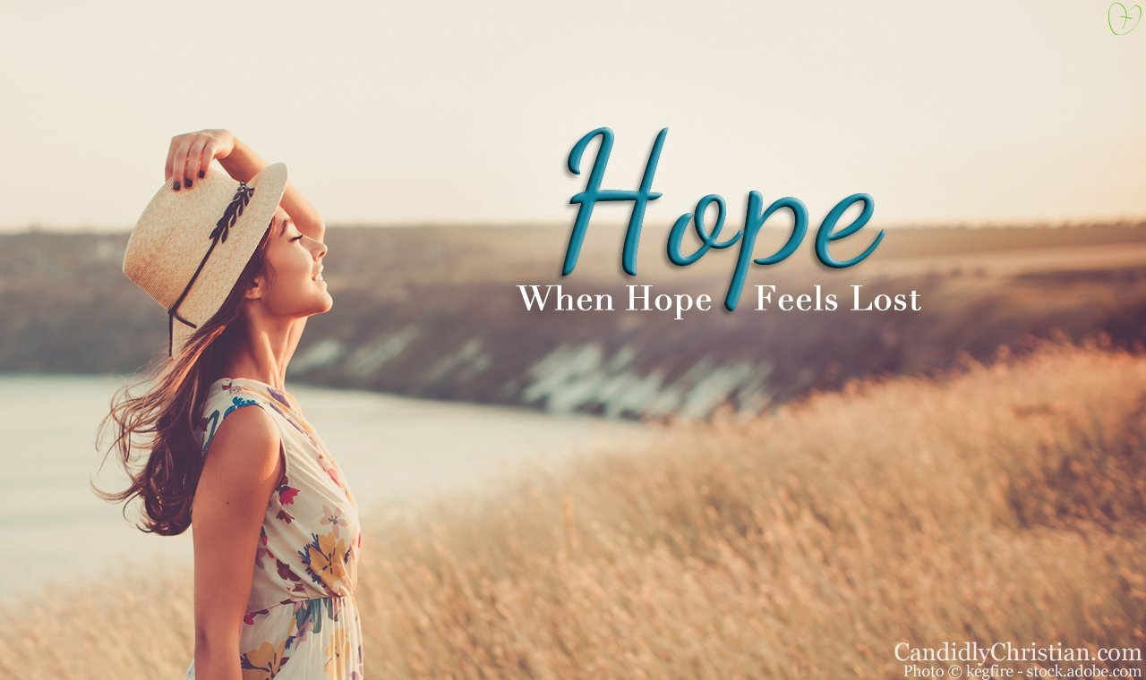 Hope For When Hope Feels Lost