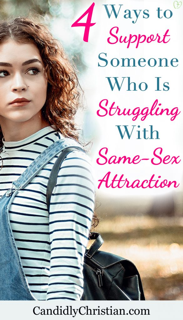 4 ways to support someone who is struggling with same-sex attraction