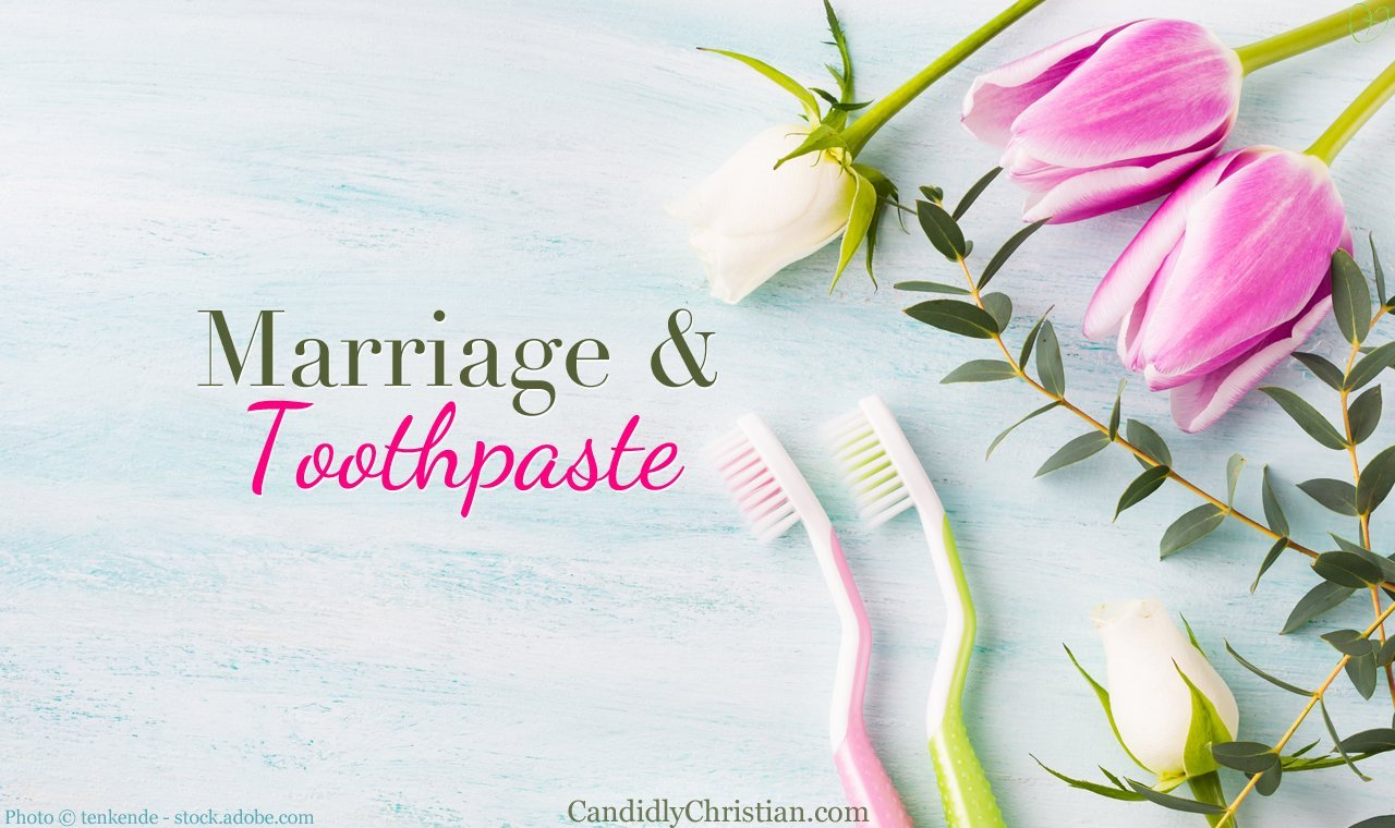 Marriage problems & ...toothpaste?
