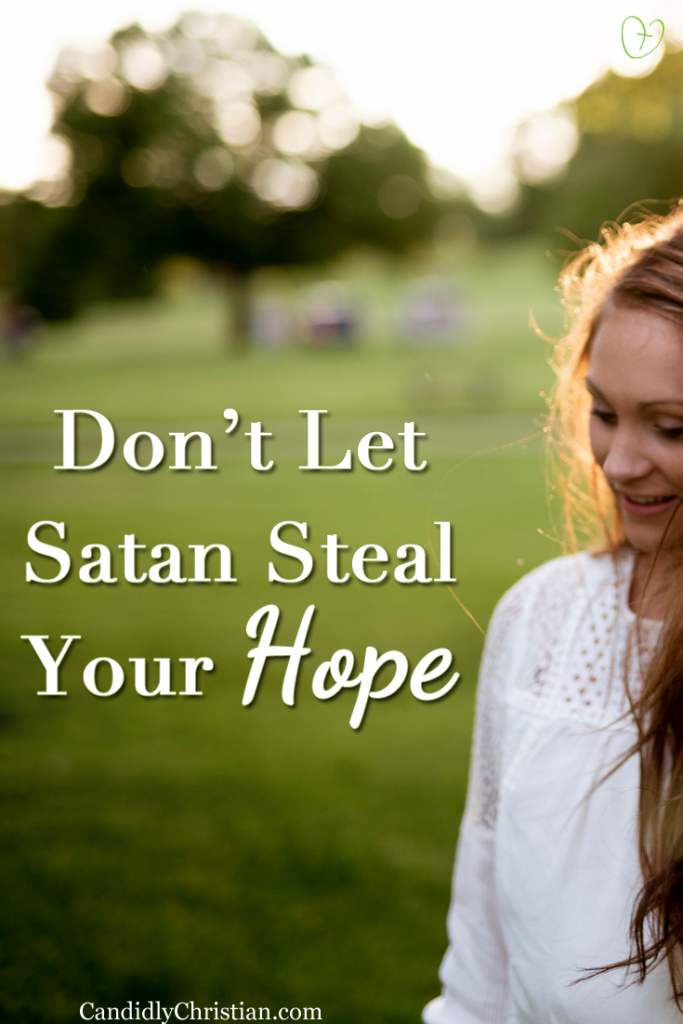 Don't let Satan steal your hope