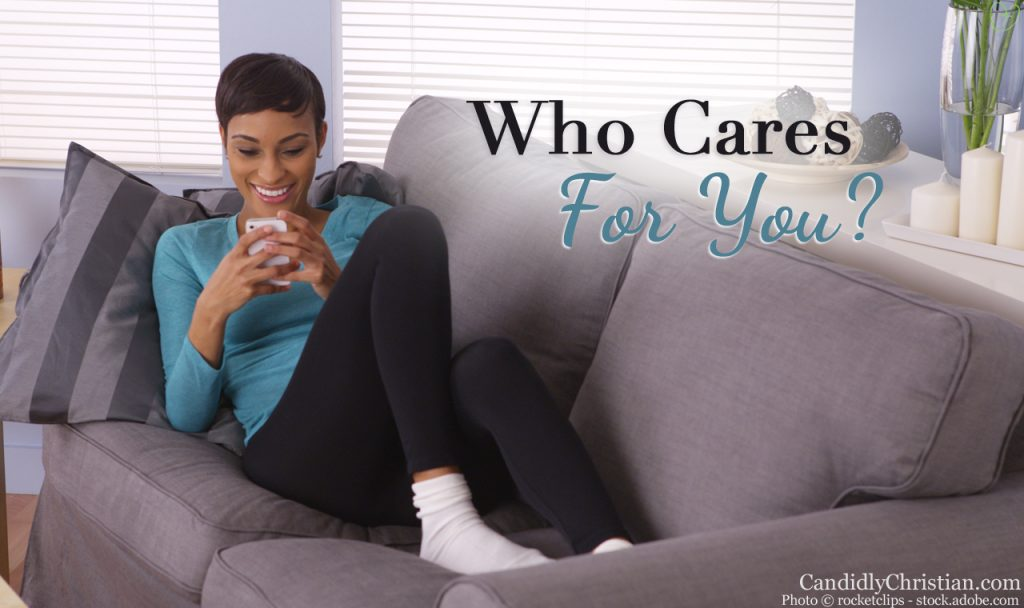 Who Cares For You After You Care For Everyone Else?