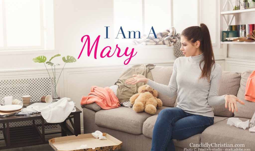 It's Okay To Be Mary In A World Full Of Martha's
