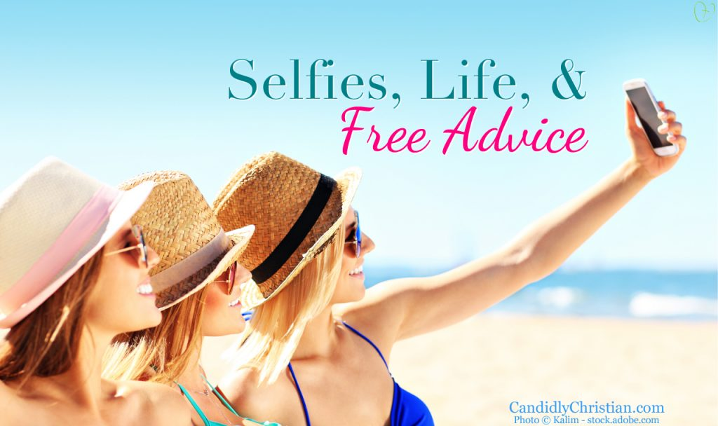 Free Advice & The Opportunity The Selfie Strips Away