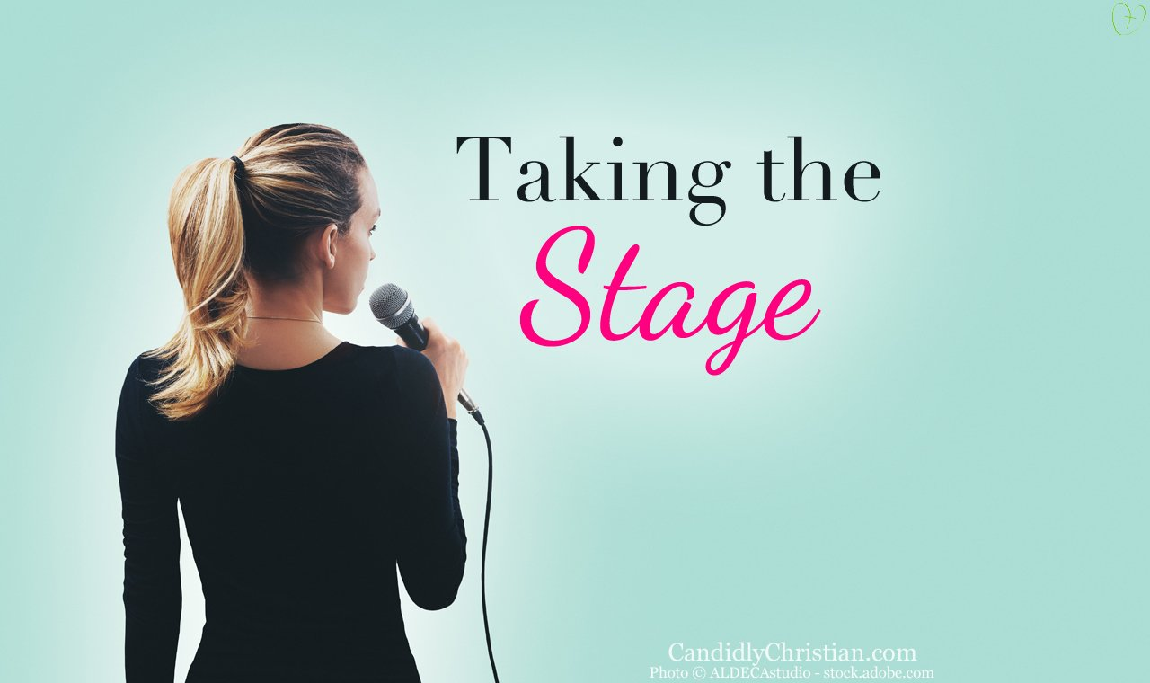 taking the stage and sharing your testimony