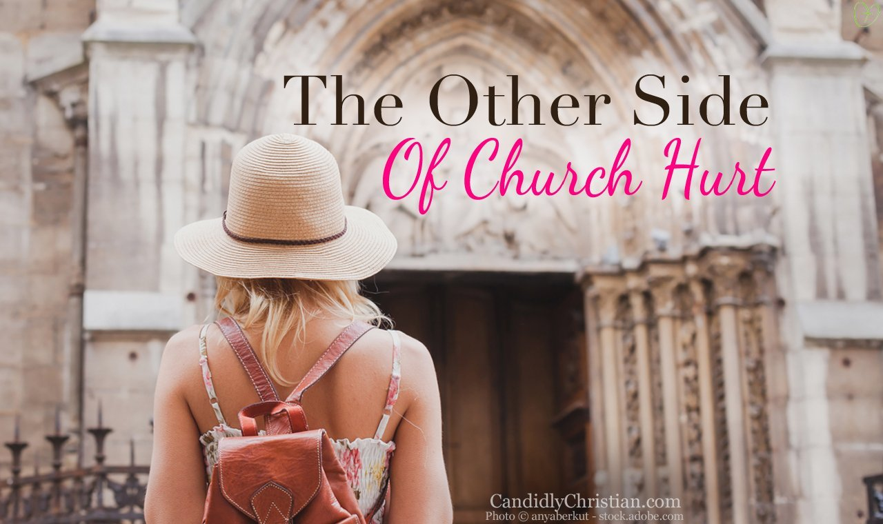 The Other Side Of Church Hurt…