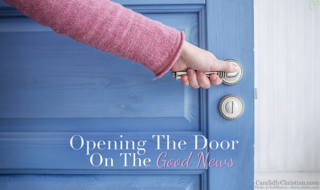 Opening The Door On The Good News About Jesus