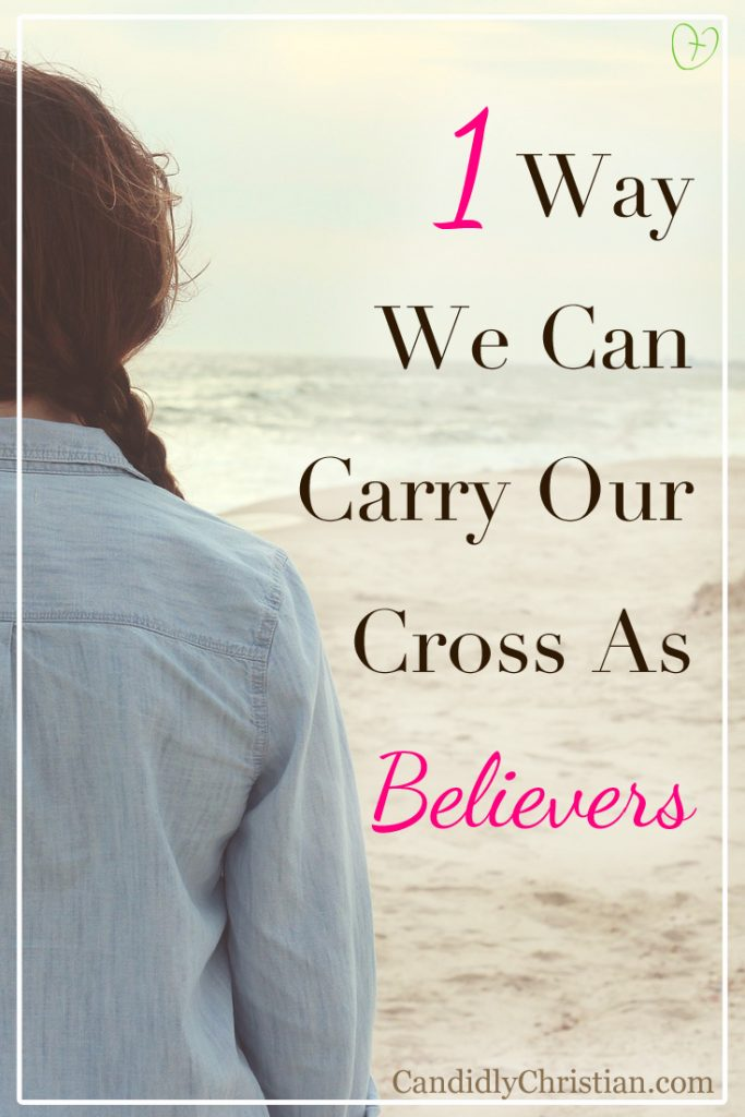 1 way we can carry our cross as believers