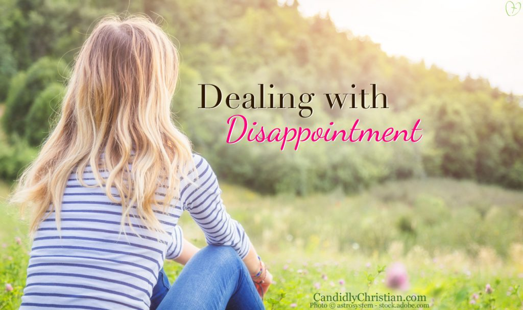4 Things to Remember When Facing Disappointment