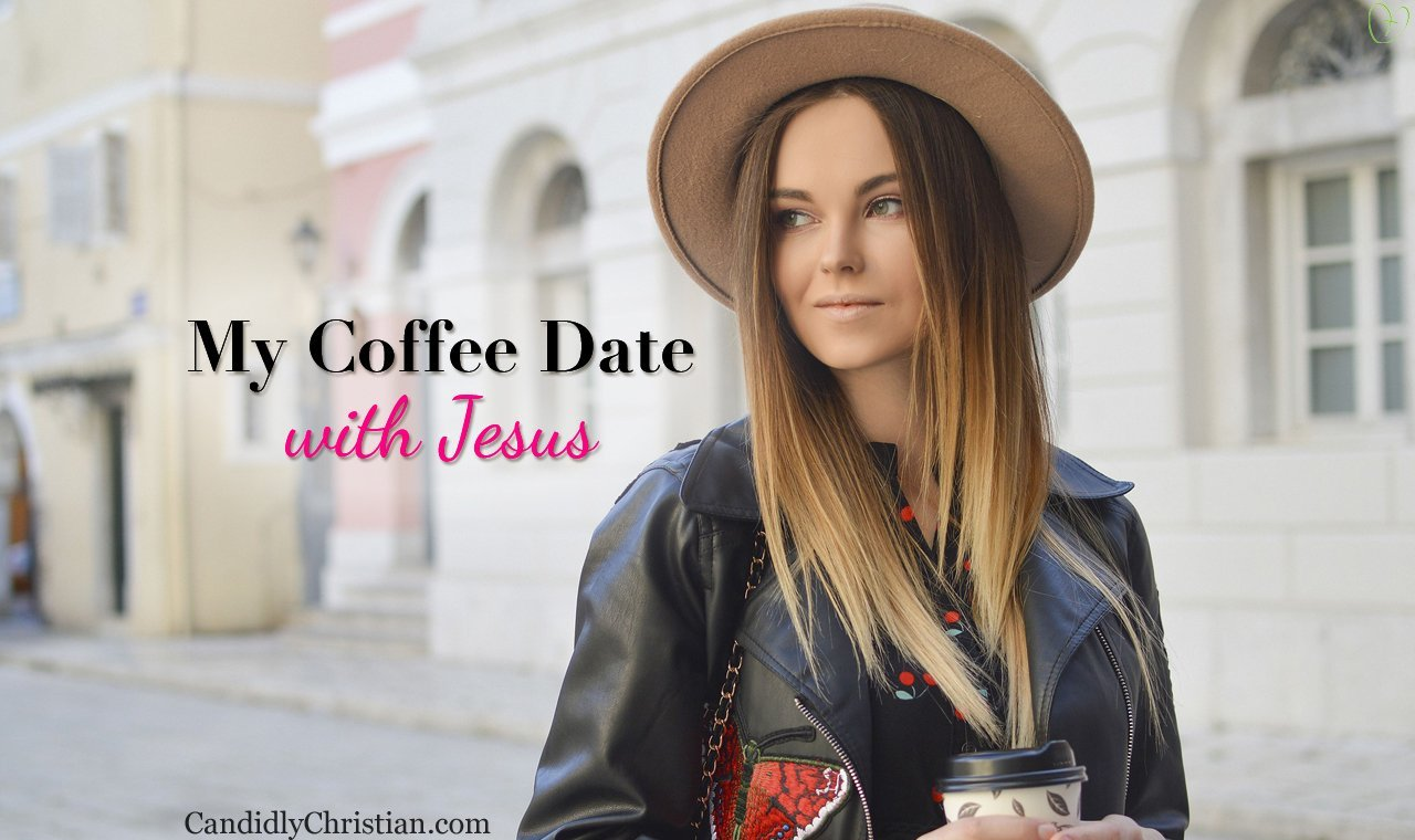 My Coffee Date With Jesus