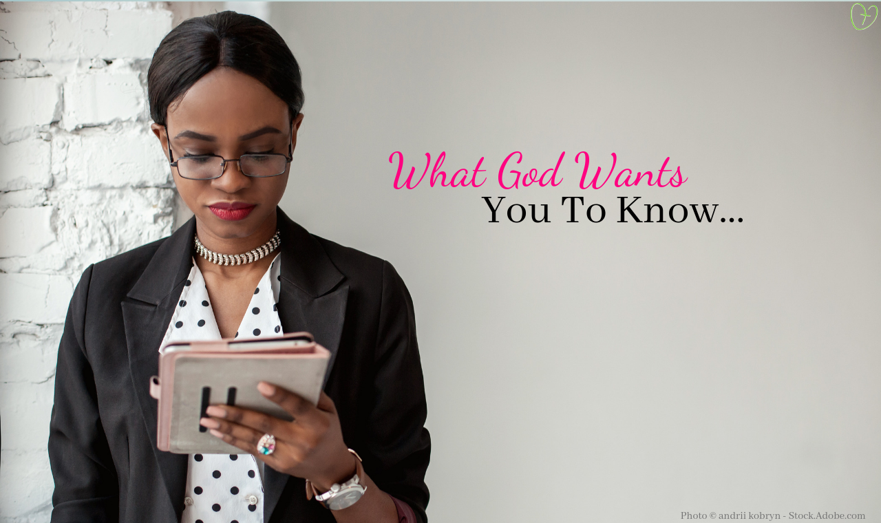 What God Wants You To Know...