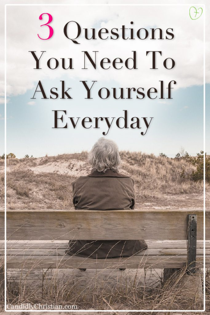 3 questions you need to ask yourself everyday #livingforJesus