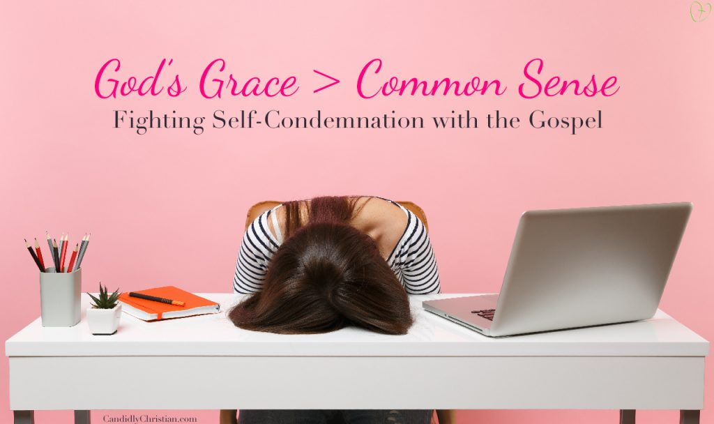 When God's Grace is Greater Than Common Sense