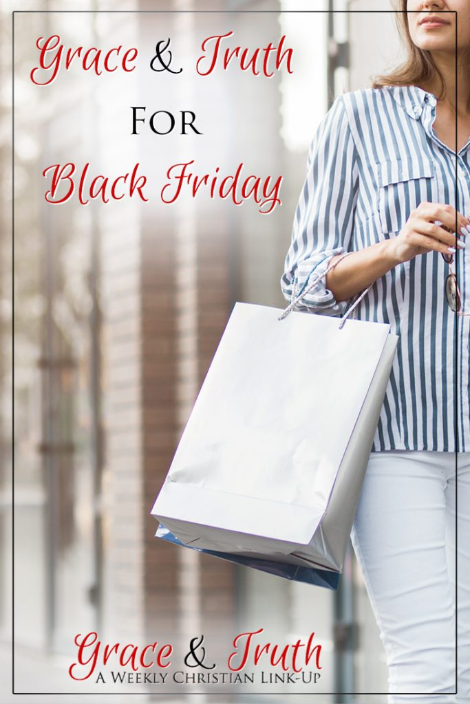 Grace and Truth for Black Friday