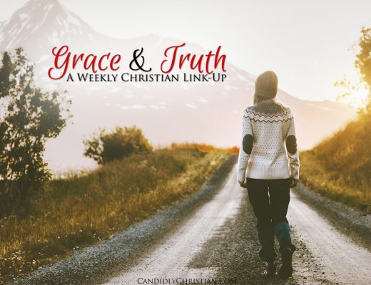 A Grace & Truth Link Up with 3 Reasons to Praise God When You Don't Feel Like It