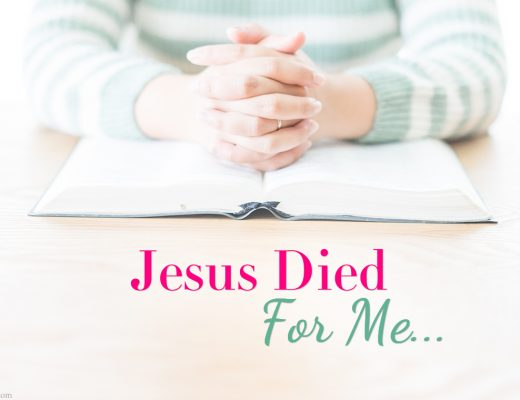 Jesus died on the cross and what that means to me