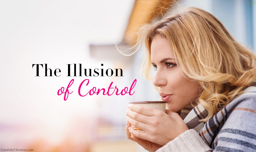 Letting Go Of The Illusion of Control