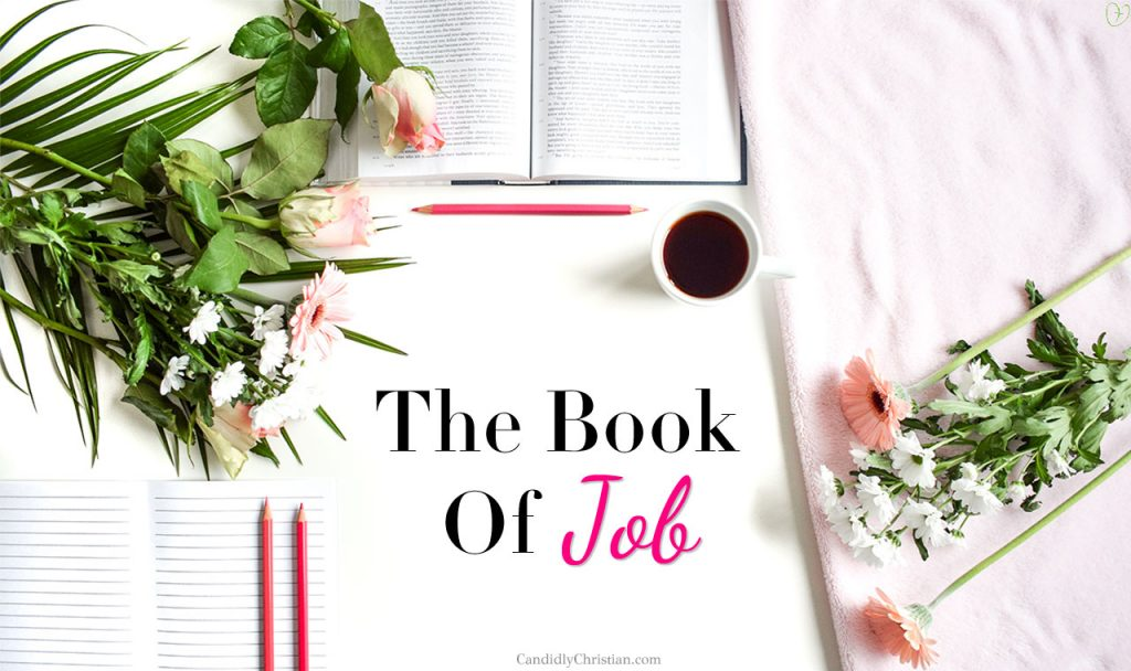 3 Reasons Why The Book Of Job Is So Important To Our Faith