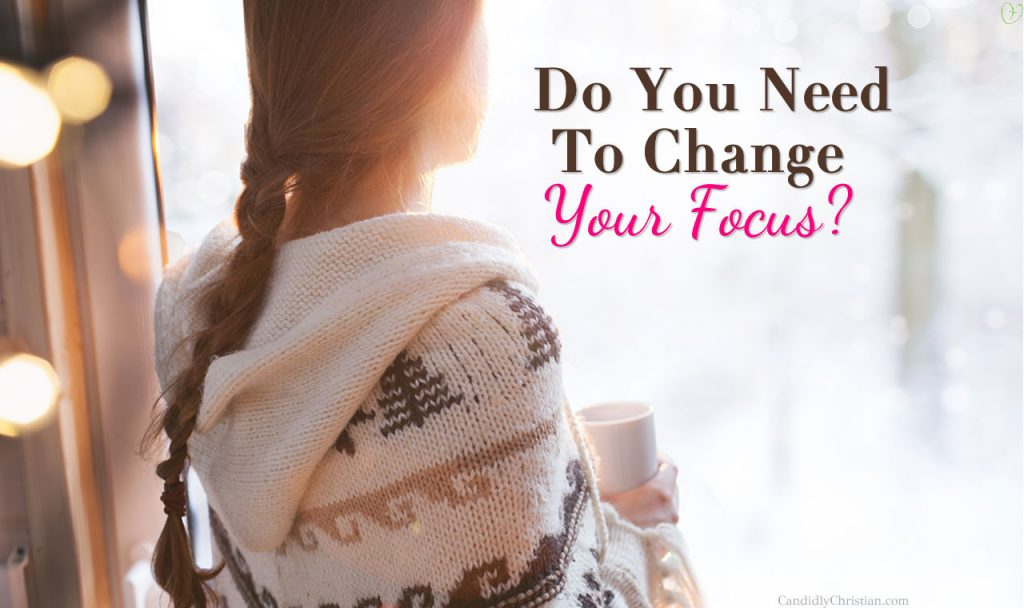 3 Steps to Change Your Focus