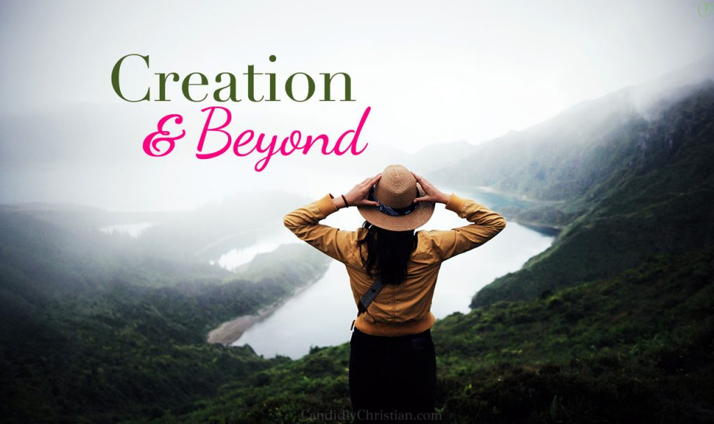 Believing What God Says: The Creation Story and Beyond