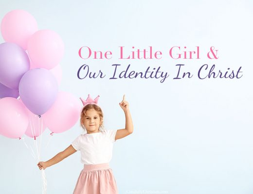 One Little Girl and Our Identity in Christ