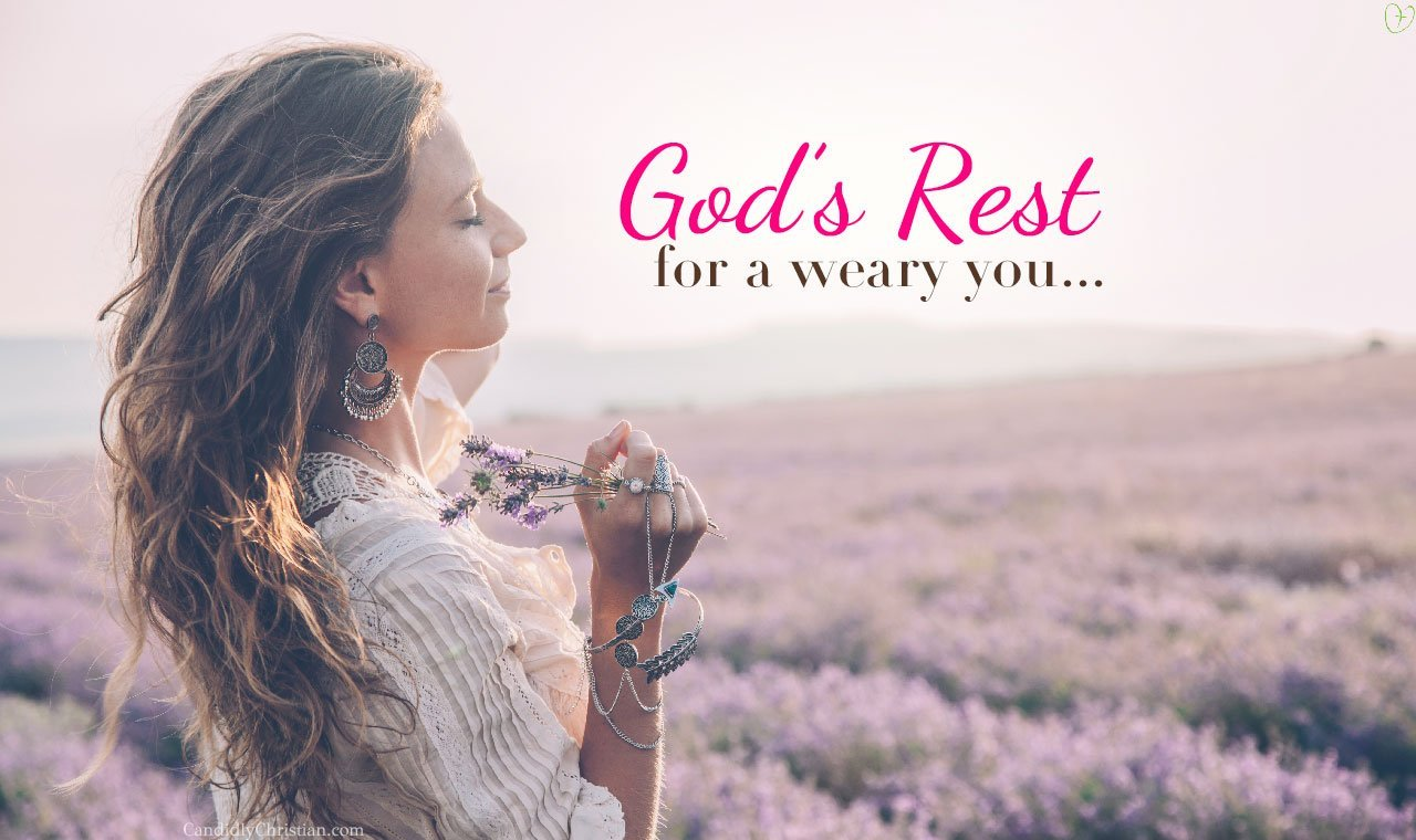God's Rest For a Weary You