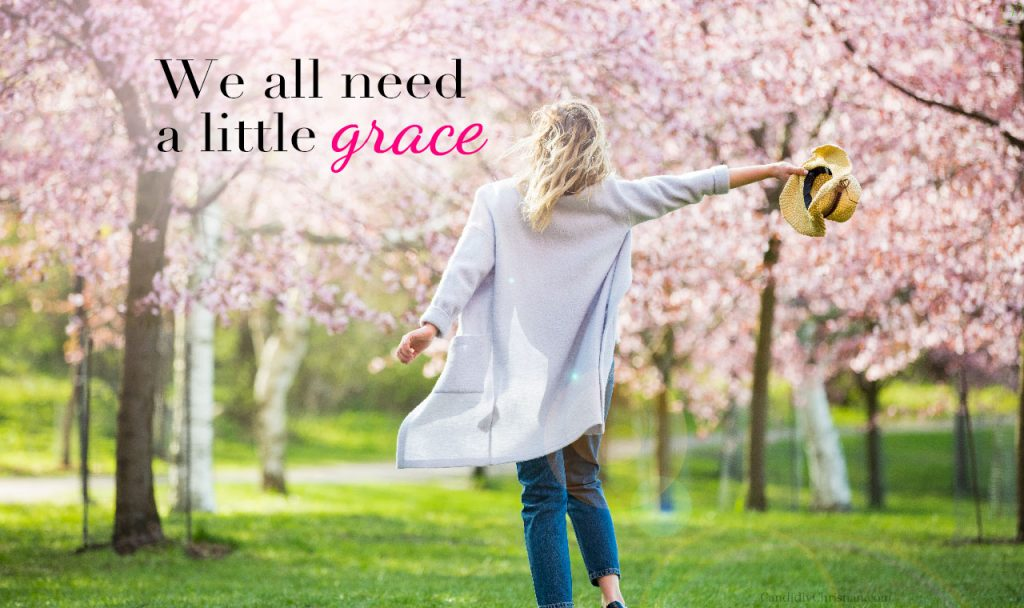 We All Need Undeserved Grace