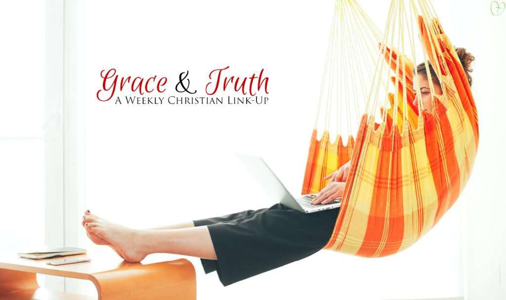 Grace and Truth for July