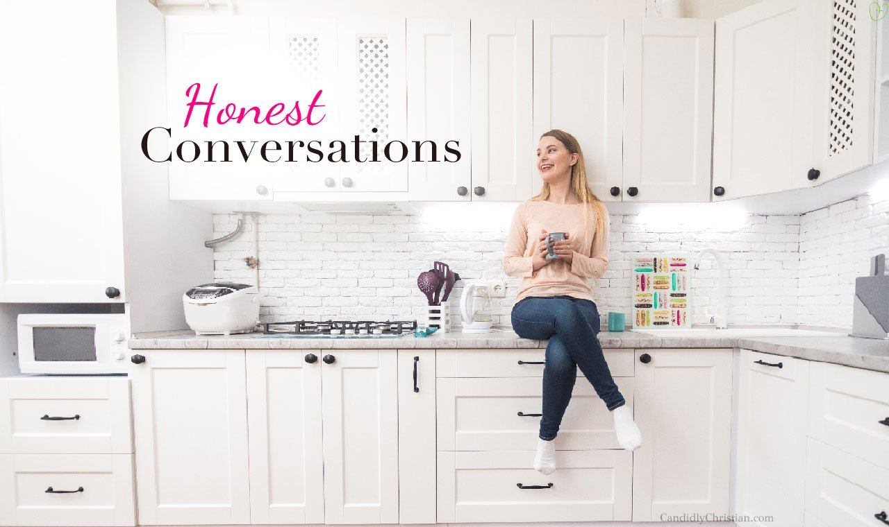 Honest Conversations With God