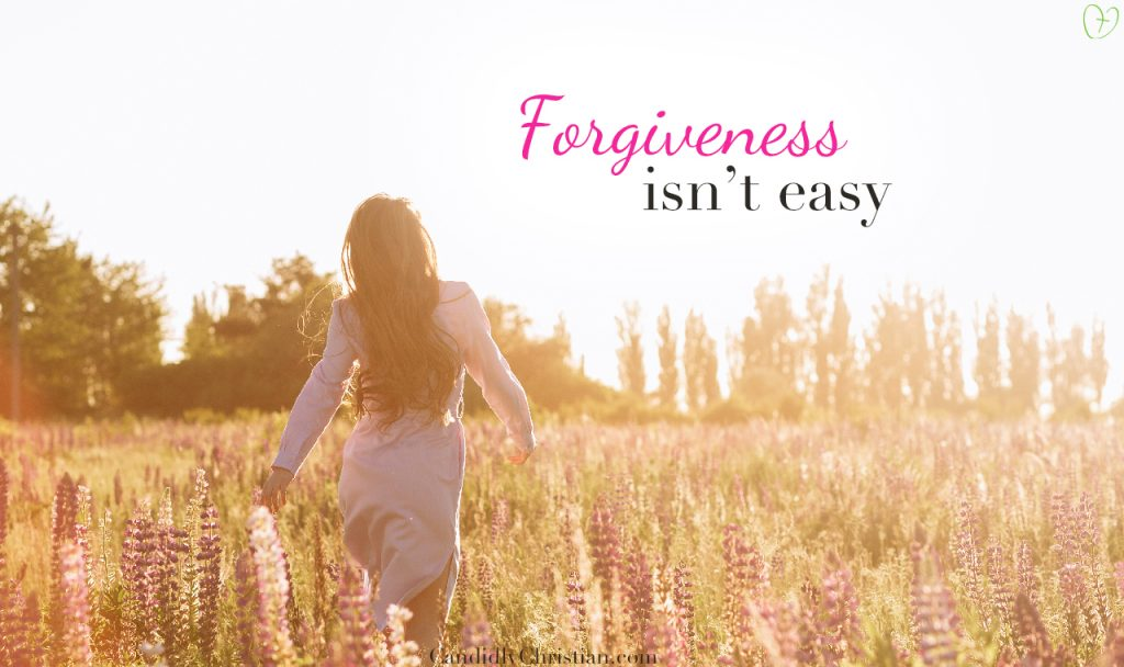 4 Things God is Teaching Me About Forgiveness