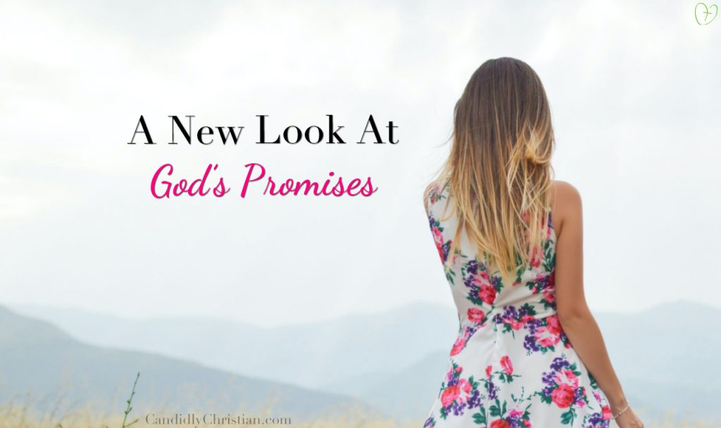 A New Look at God's Promises