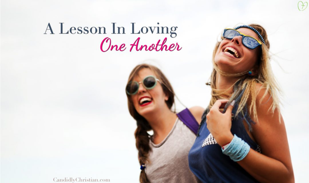 A Lesson in Loving One Another