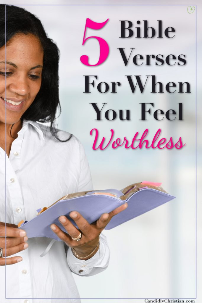 5 Bible verses for when you feel worthless