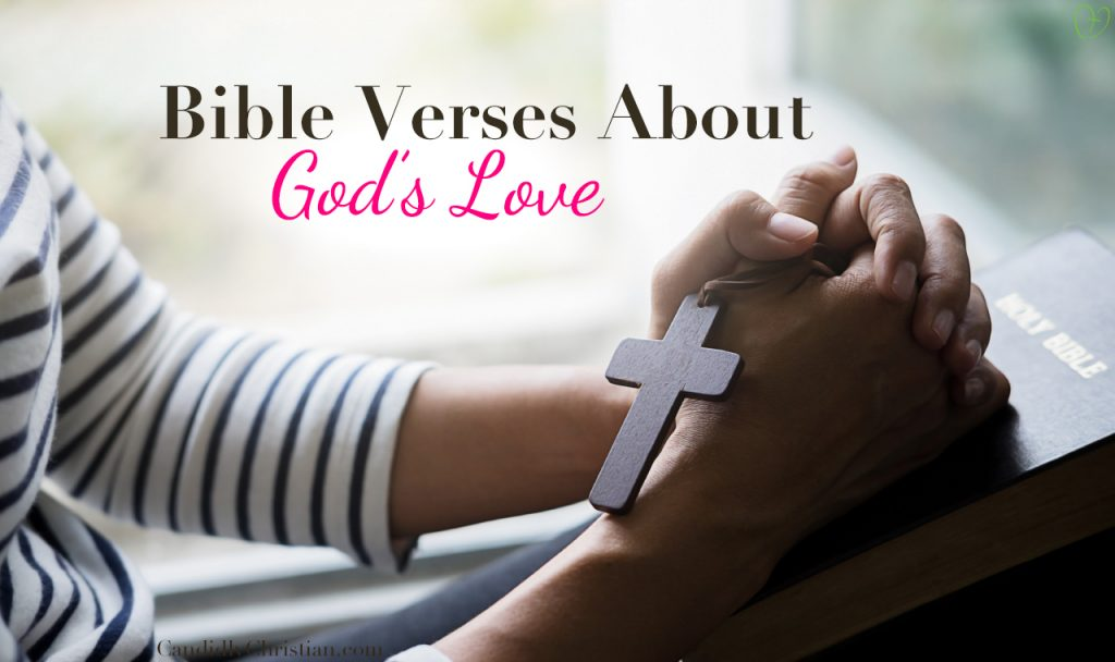 6 Bible Verses About God's Love