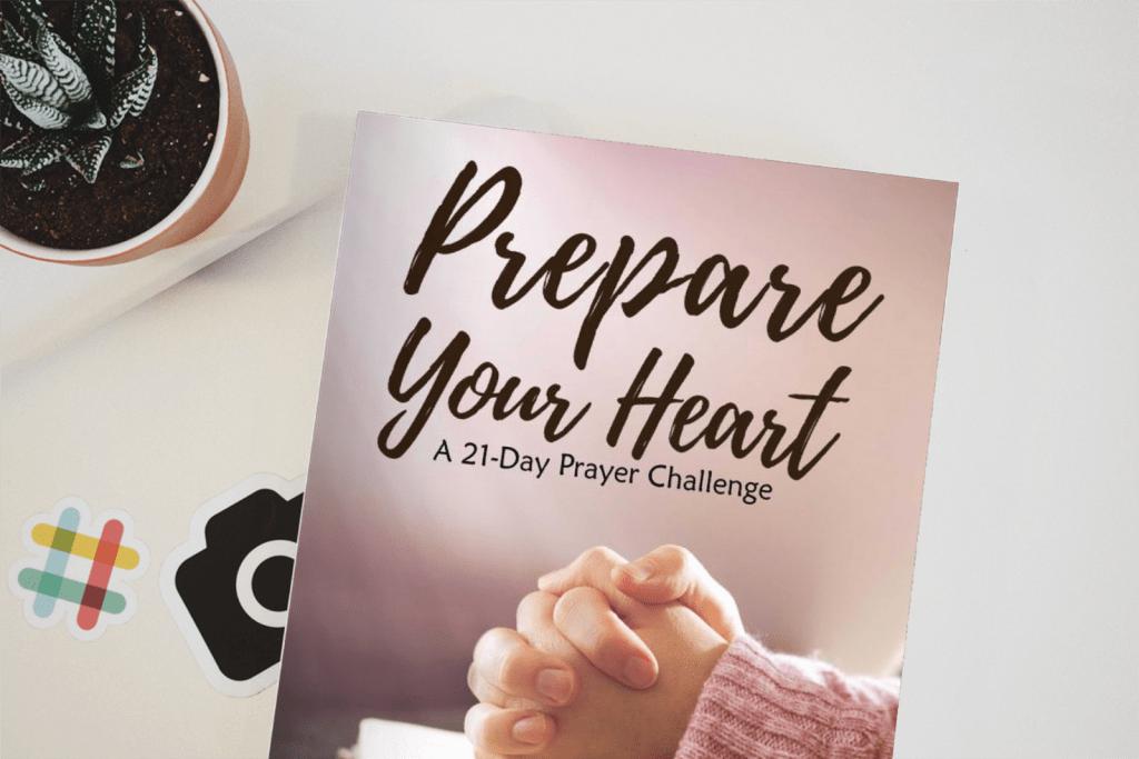 Prepare Your Heart