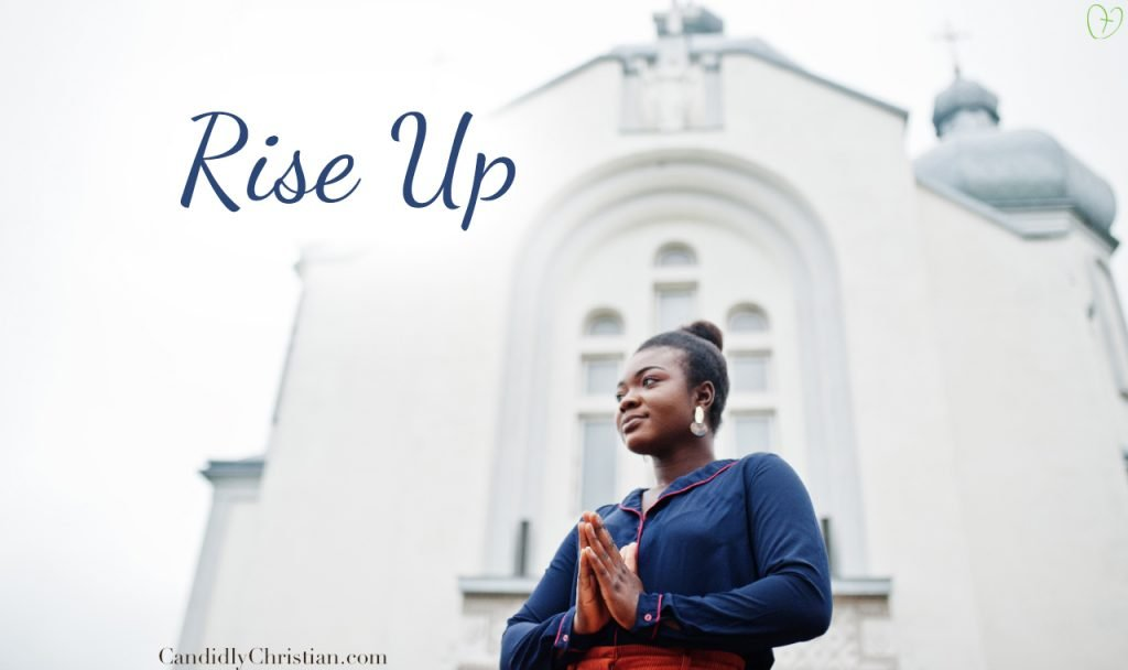 Rise Up – Even When The End Isn't In Sight – Rise Up