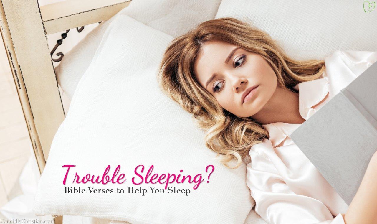 Trouble Sleeping? Bible Verses to Help You Sleep