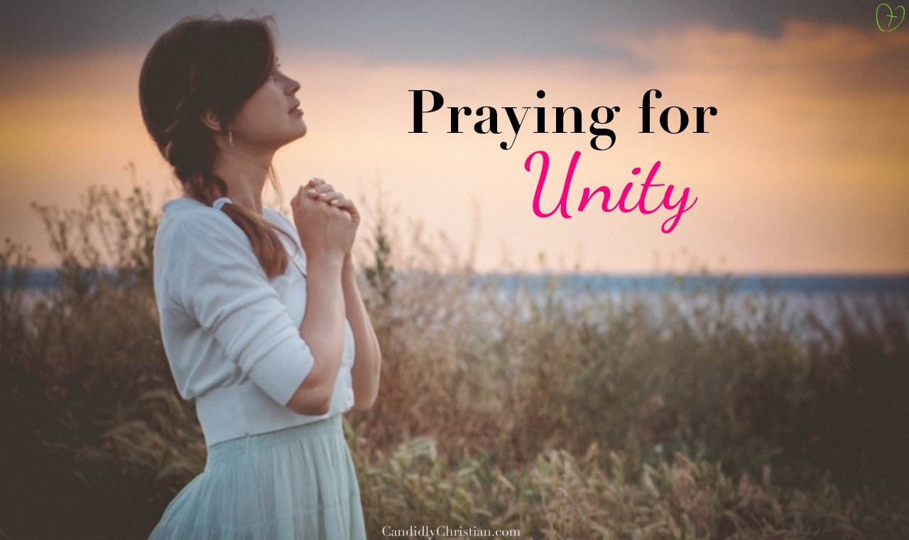 4 Powerful Prayers to Pray for Unity