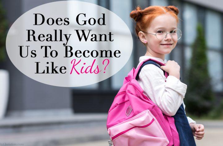 Become like Children